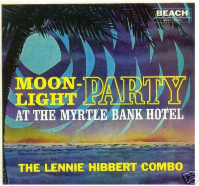 LENNIE HIBBERT LP - MOON LIGHT PARTY - his 1st LP