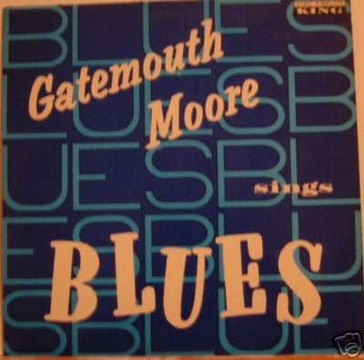 Gatemouth Moore Sings Blues LP Original King 684 Rare
