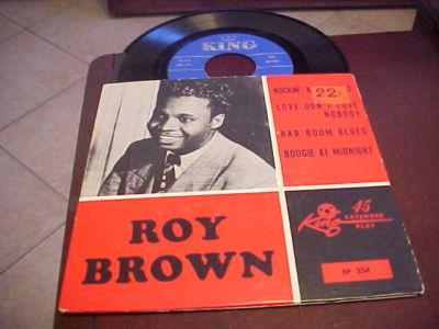 "ROY BROWN -KING #KEP 254  ""VERY RARE KING EP""  JUMP BLUES"
